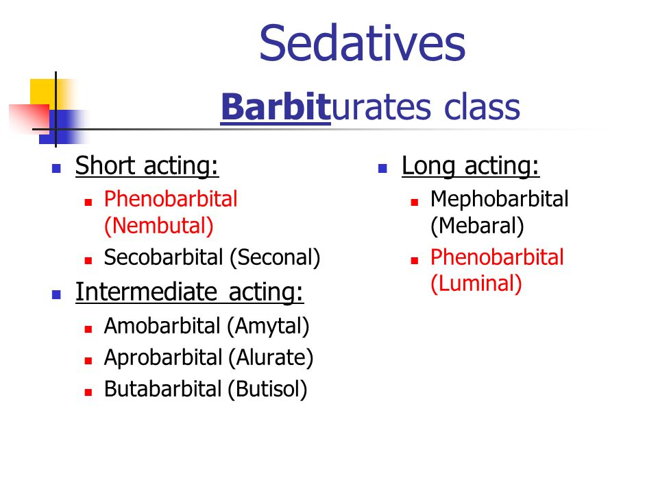 Sedatives Barbiturates class