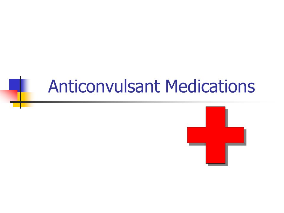 Anticonvulsant Medications