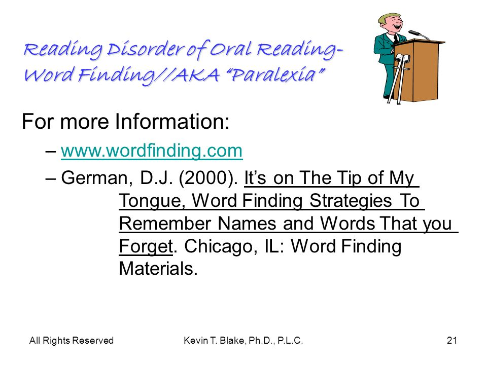 Reading Disorder of Oral Reading- Word Finding//AKA Paralexia
