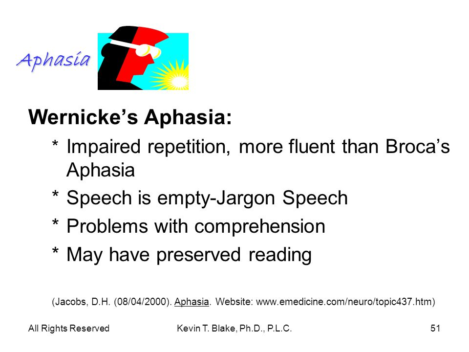 Aphasia Wernicke's Aphasia: * Speech is empty-Jargon Speech