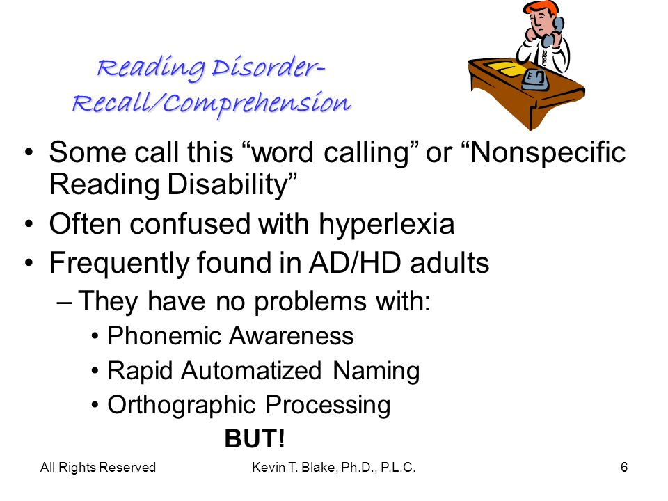 Reading Disorder-Recall/Comprehension
