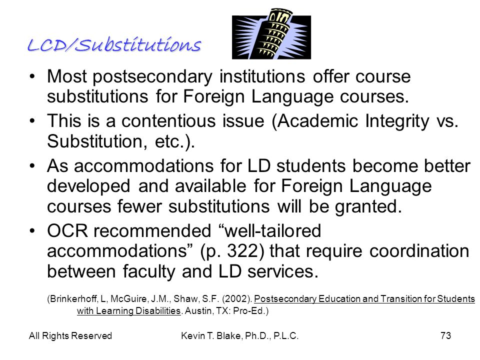 LCD/SubstitutionsMost postsecondary institutions offer course substitutions for Foreign Language courses.