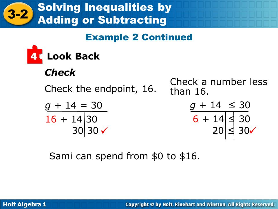   Example 2 Continued Look Back 4 Check Check a number less than 16.