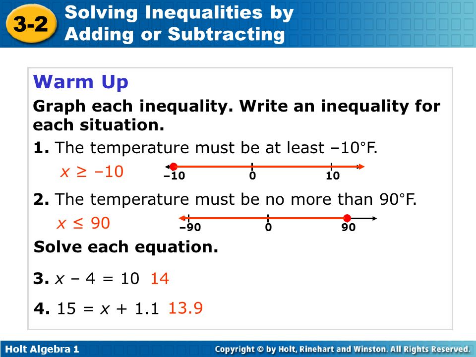 Warm Up Graph each inequality. Write an inequality for each situation.