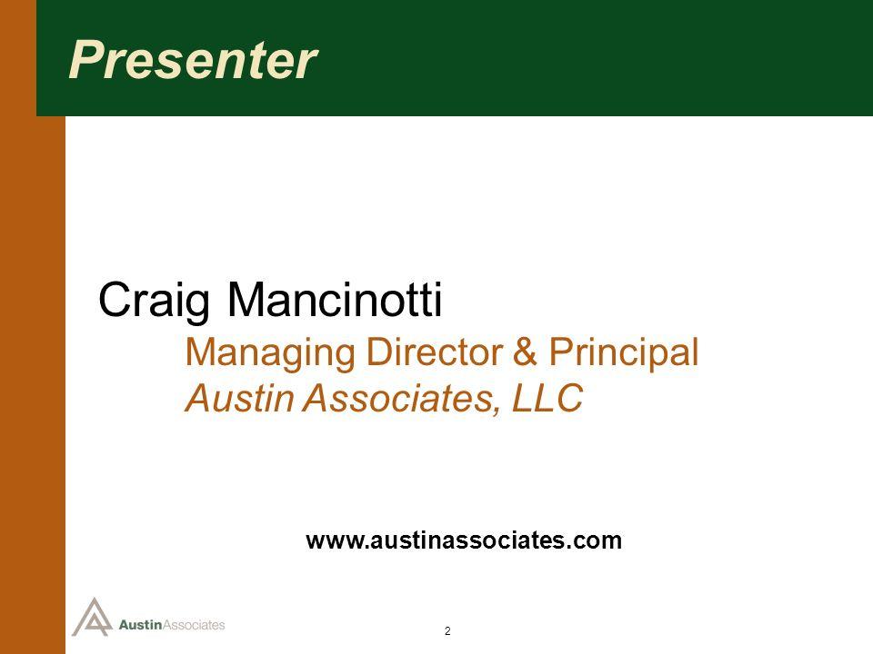 Craig Mancinotti Presenter Austin Associates, LLC