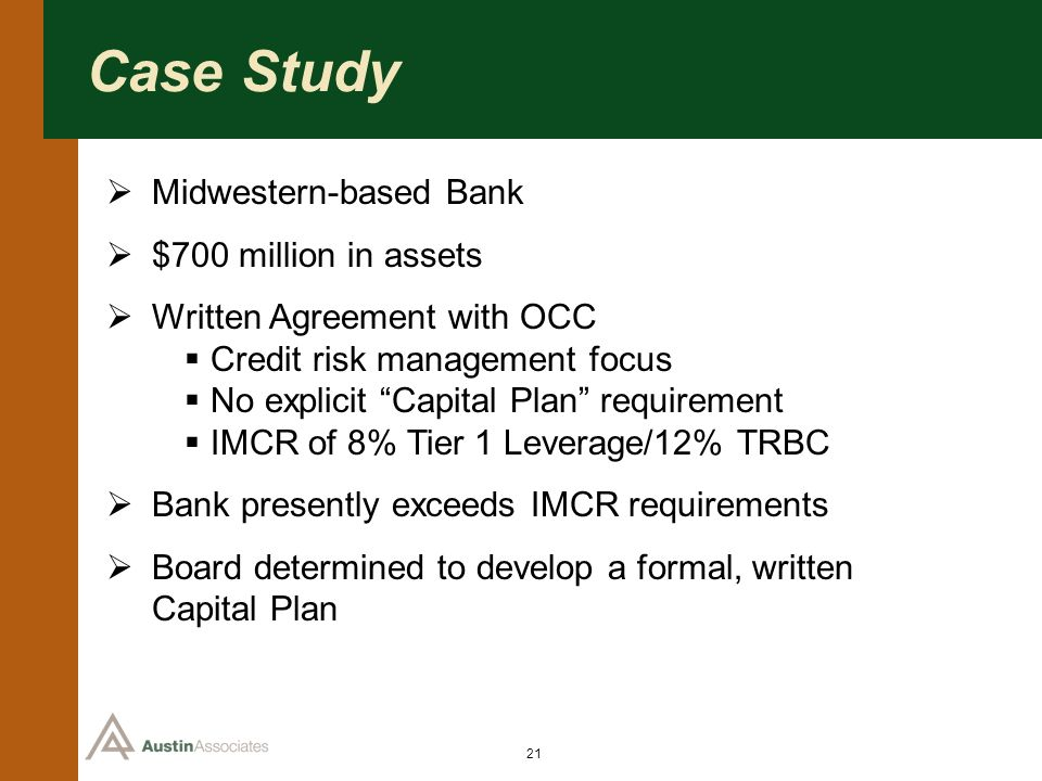 Case Study Midwestern-based Bank $700 million in assets
