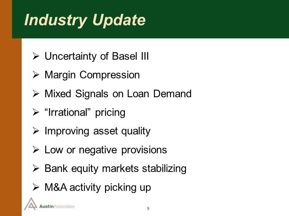 Industry Update Uncertainty of Basel III Margin Compression