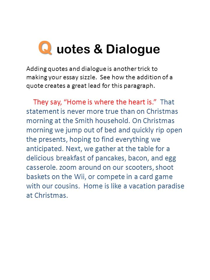 Q uotes & Dialogue.