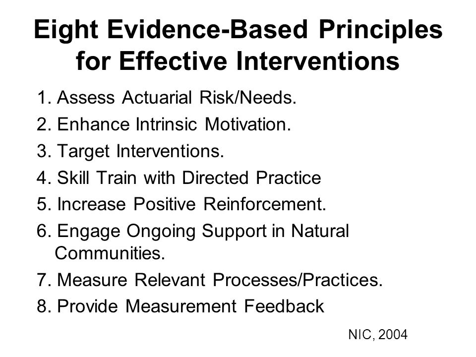 Eight Evidence-Based Principles for Effective Interventions