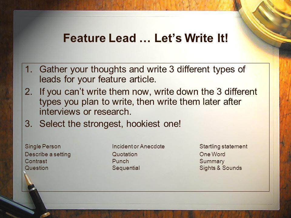 Feature Lead … Let's Write It!