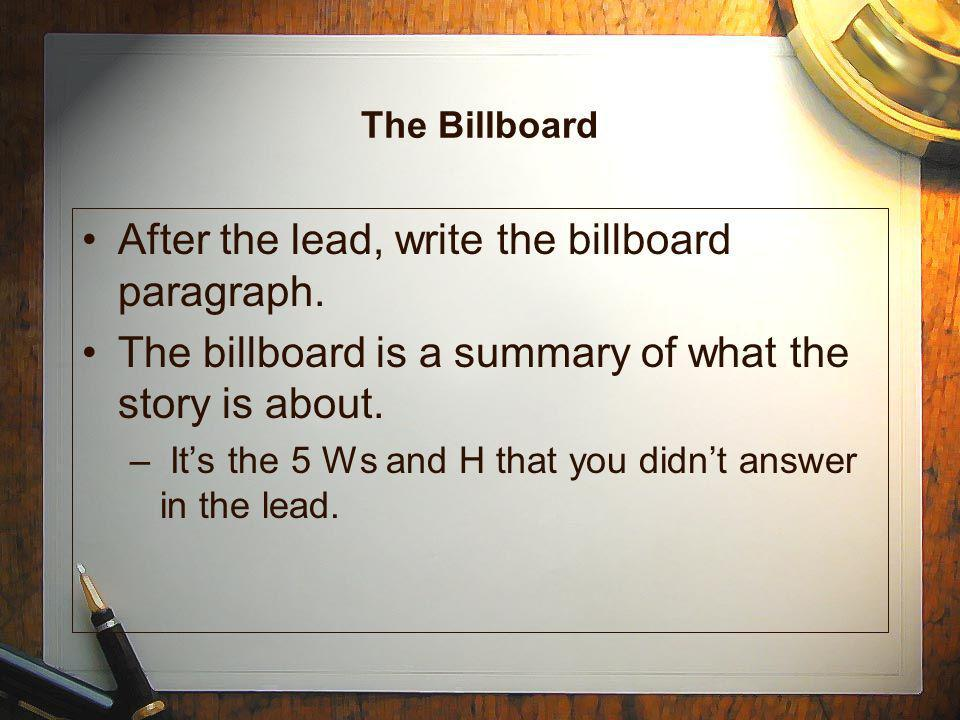 After the lead, write the billboard paragraph.