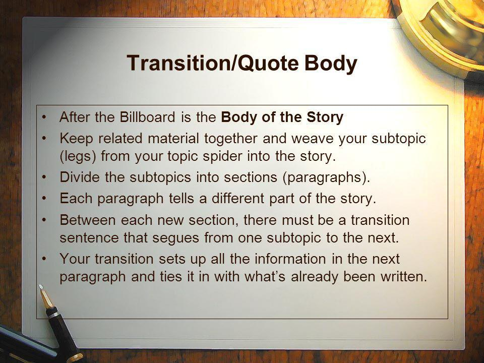 Transition/Quote Body