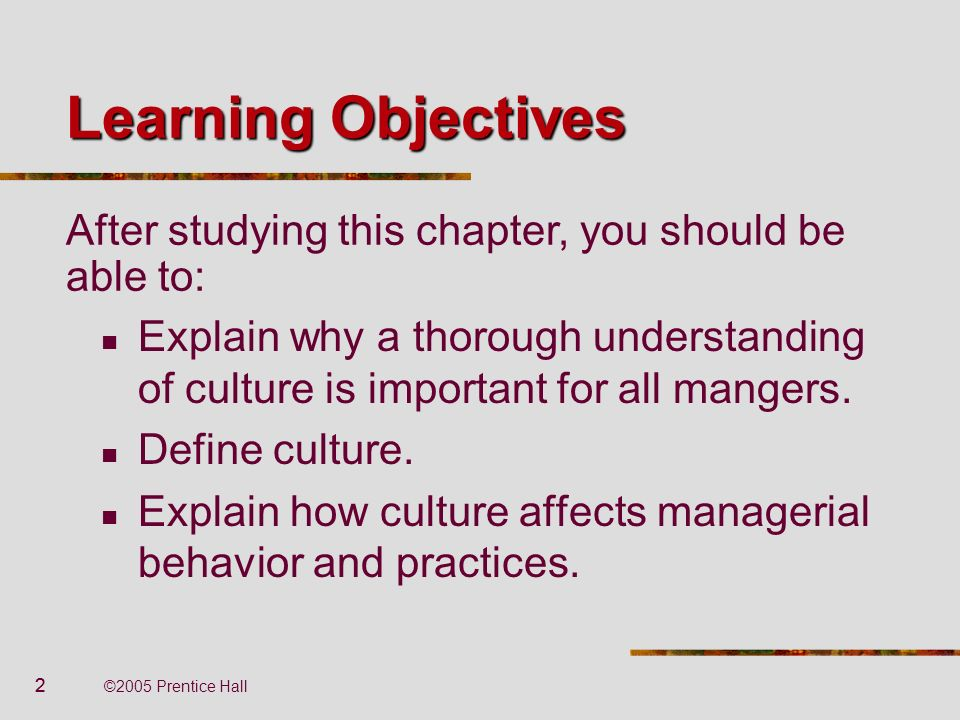 Learning Objectives After studying this chapter, you should be able to: