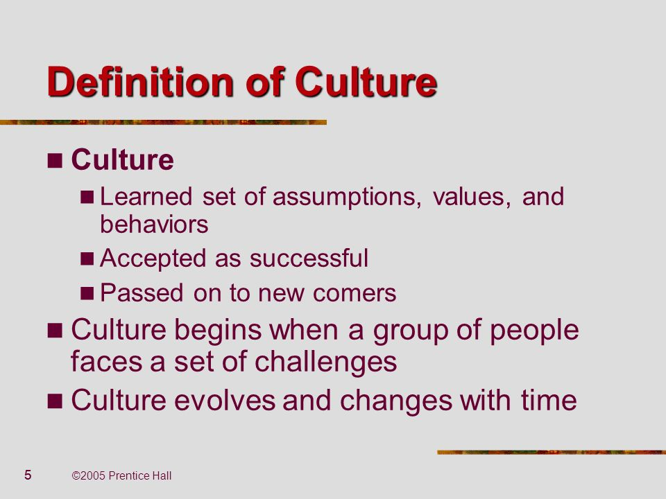 Definition of Culture Culture