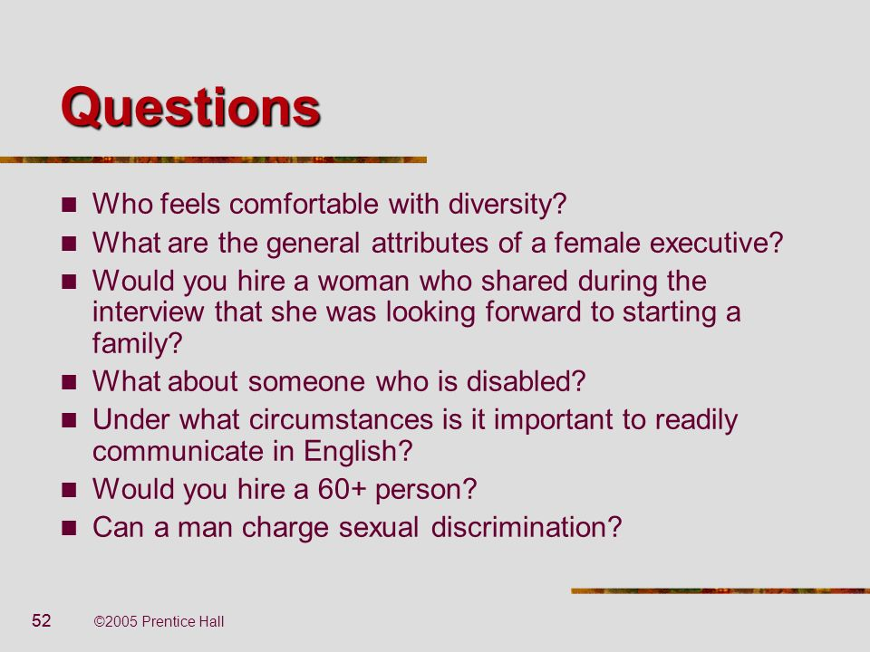 Questions Who feels comfortable with diversity