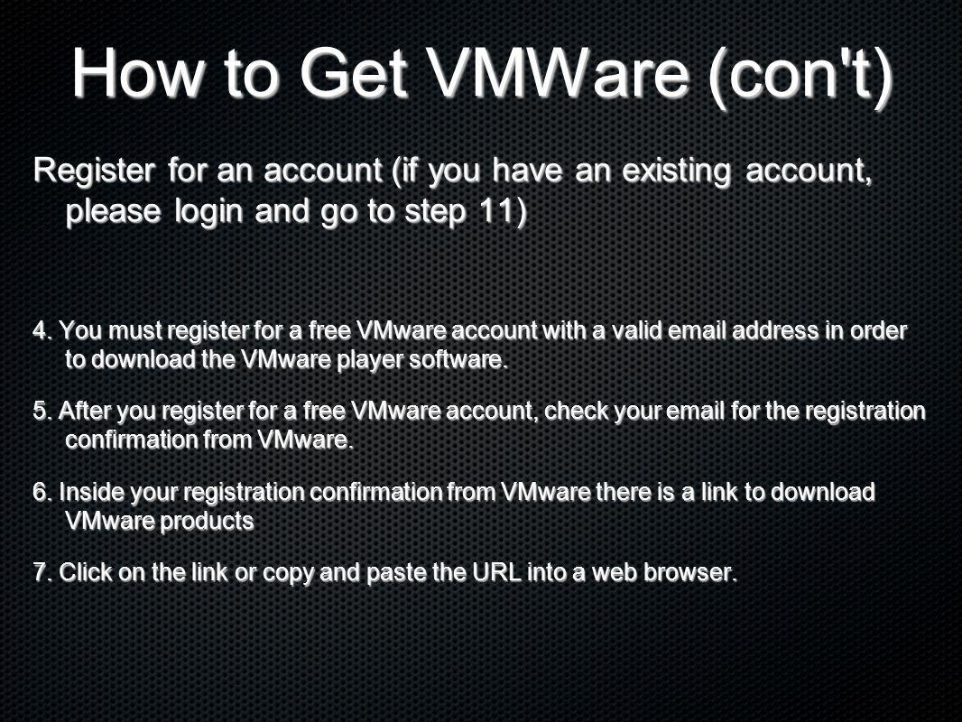 How to Get VMWare (con t)