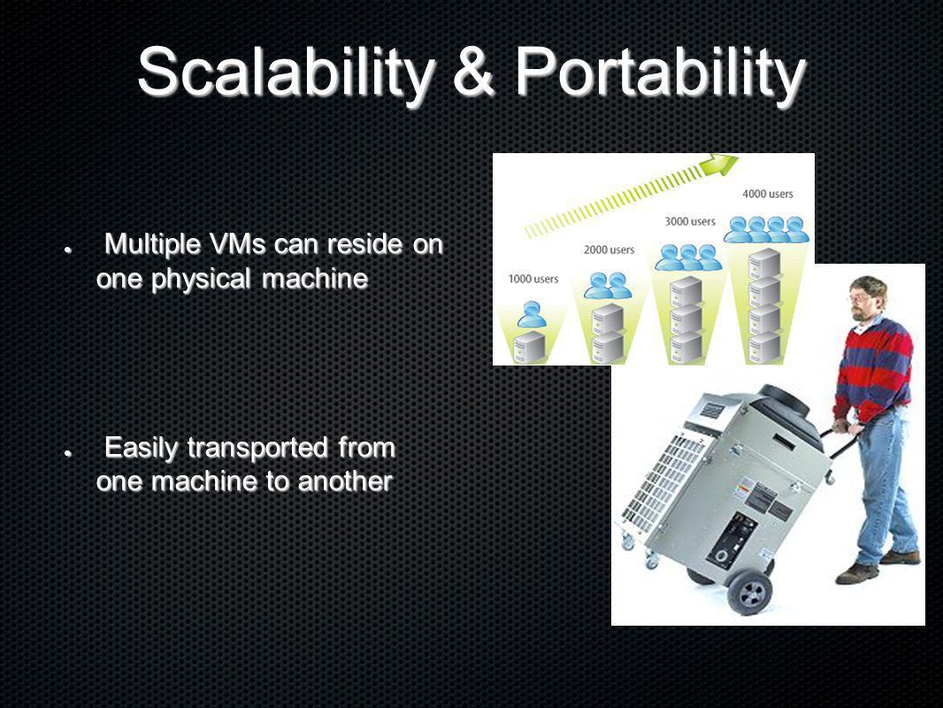 Scalability & Portability