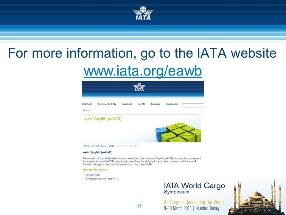For more information, go to the IATA website