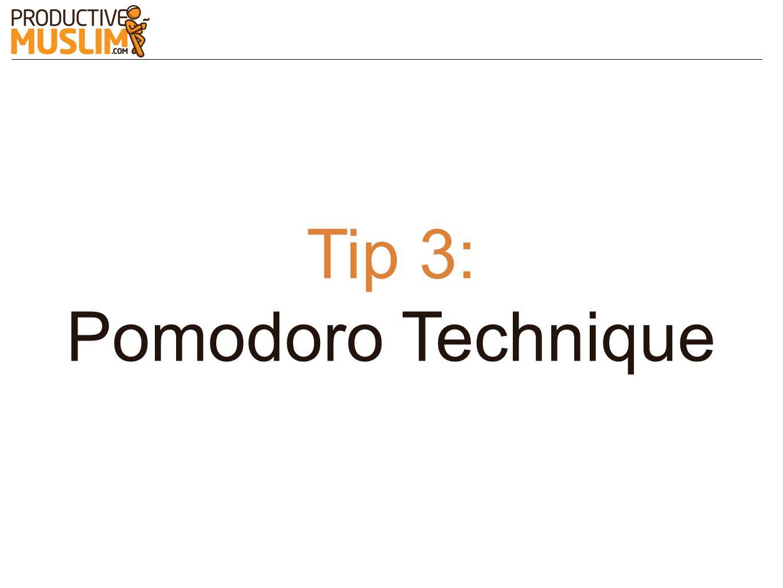 Tip 3: Pomodoro Technique