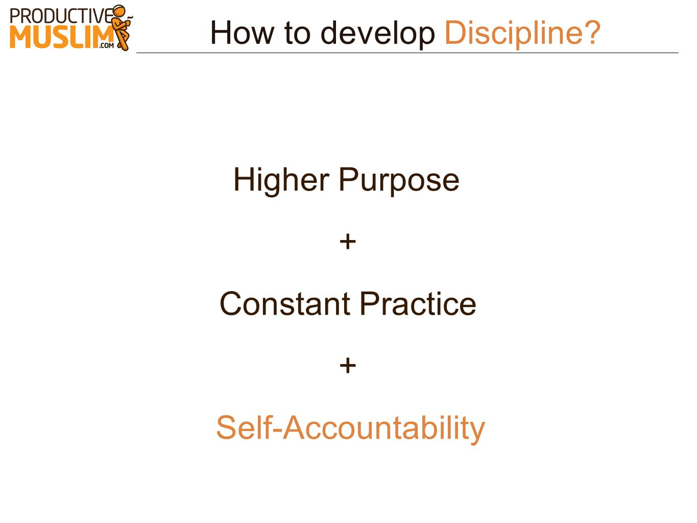 How to develop Discipline