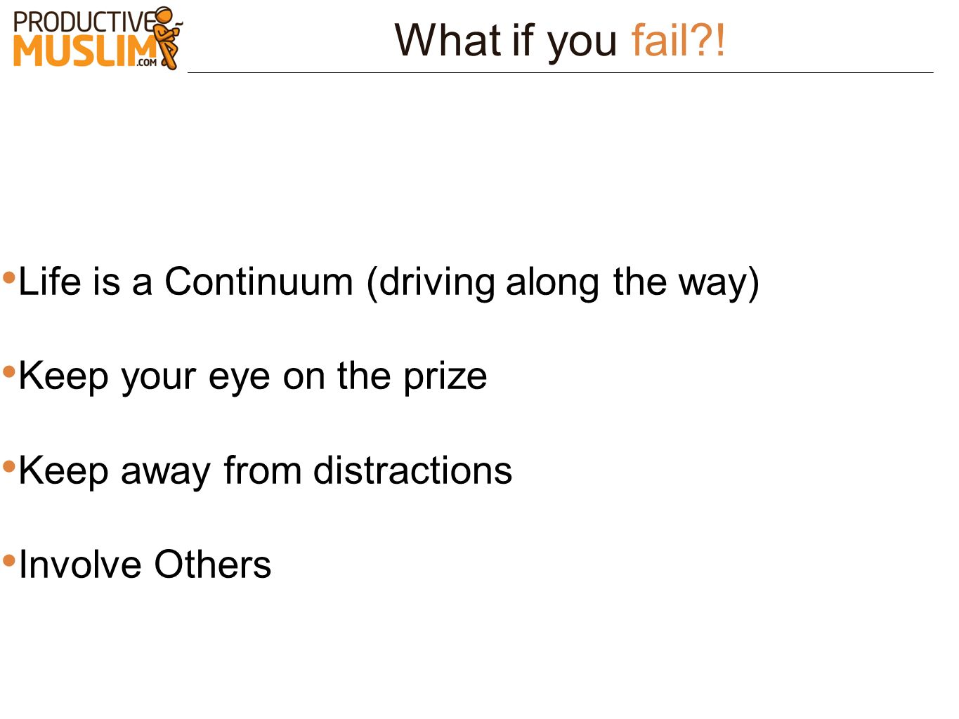 What if you fail ! Life is a Continuum (driving along the way)