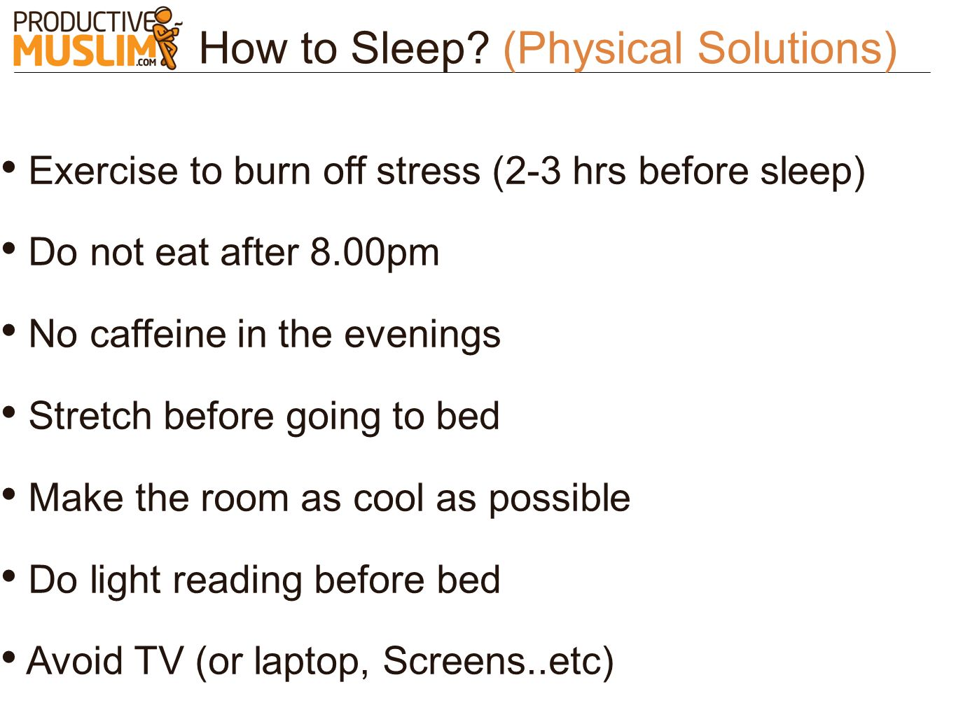 How to Sleep (Physical Solutions)