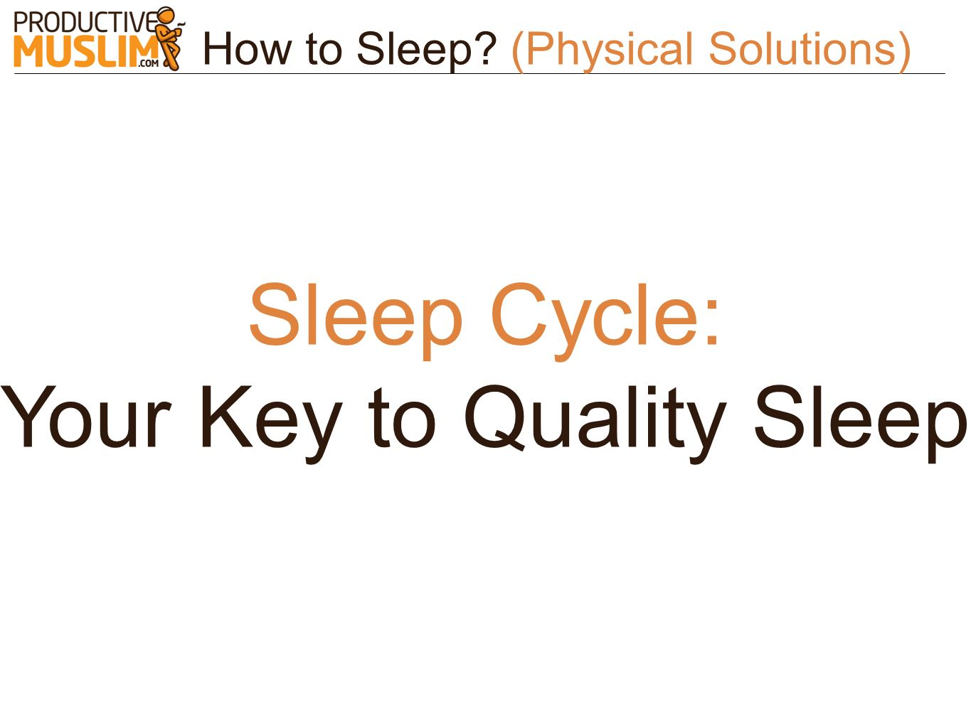 Your Key to Quality Sleep