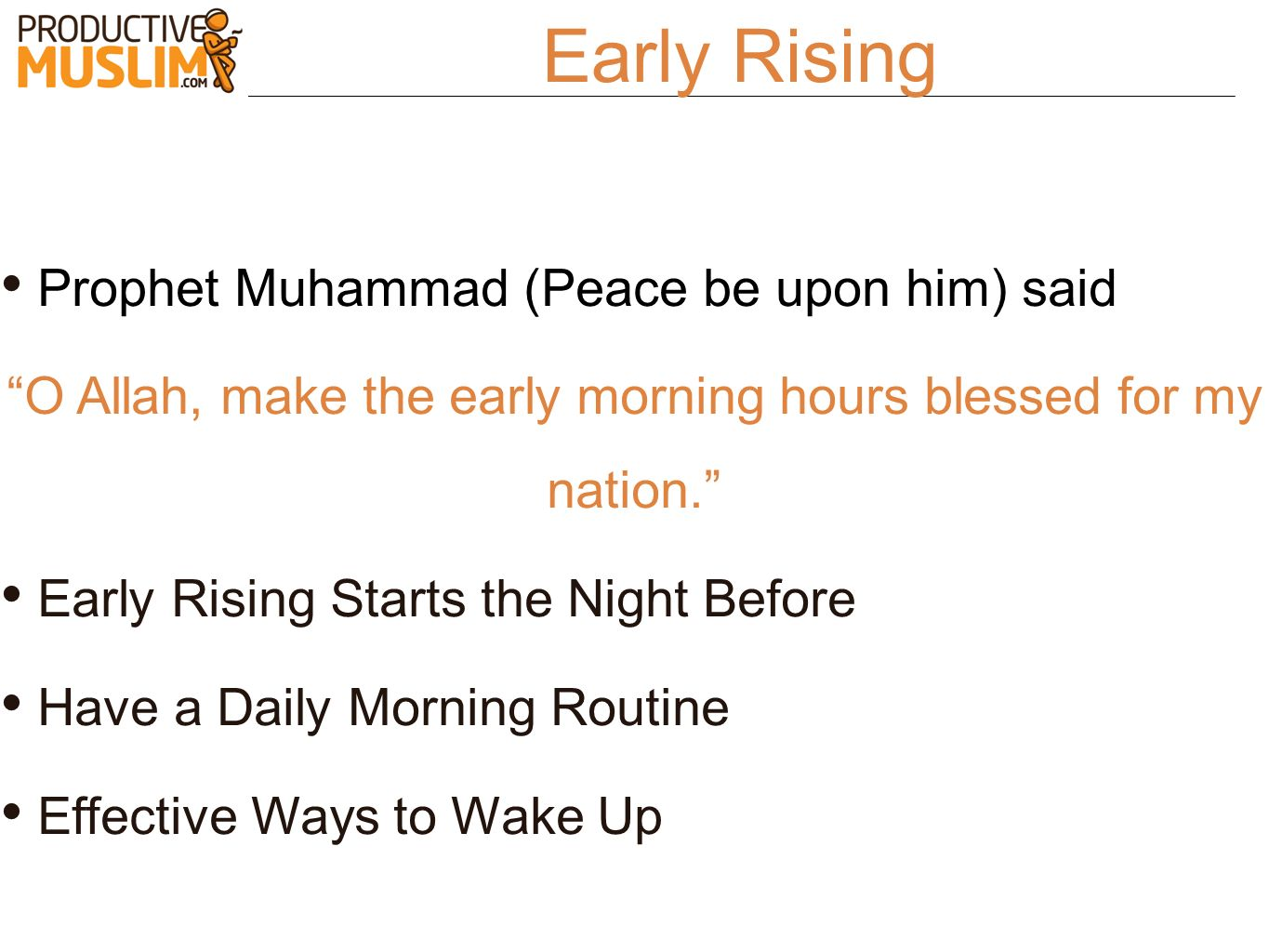 O Allah, make the early morning hours blessed for my nation.