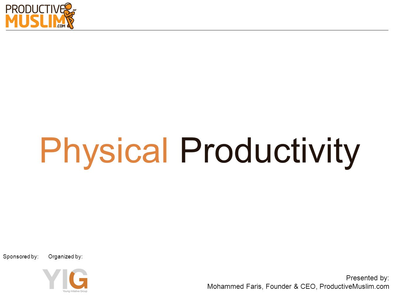 Physical Productivity