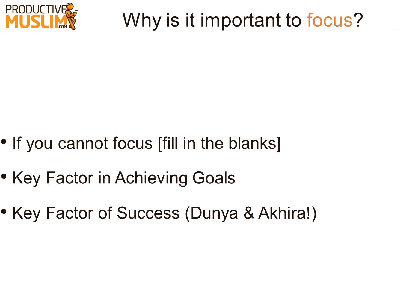 Why is it important to focus