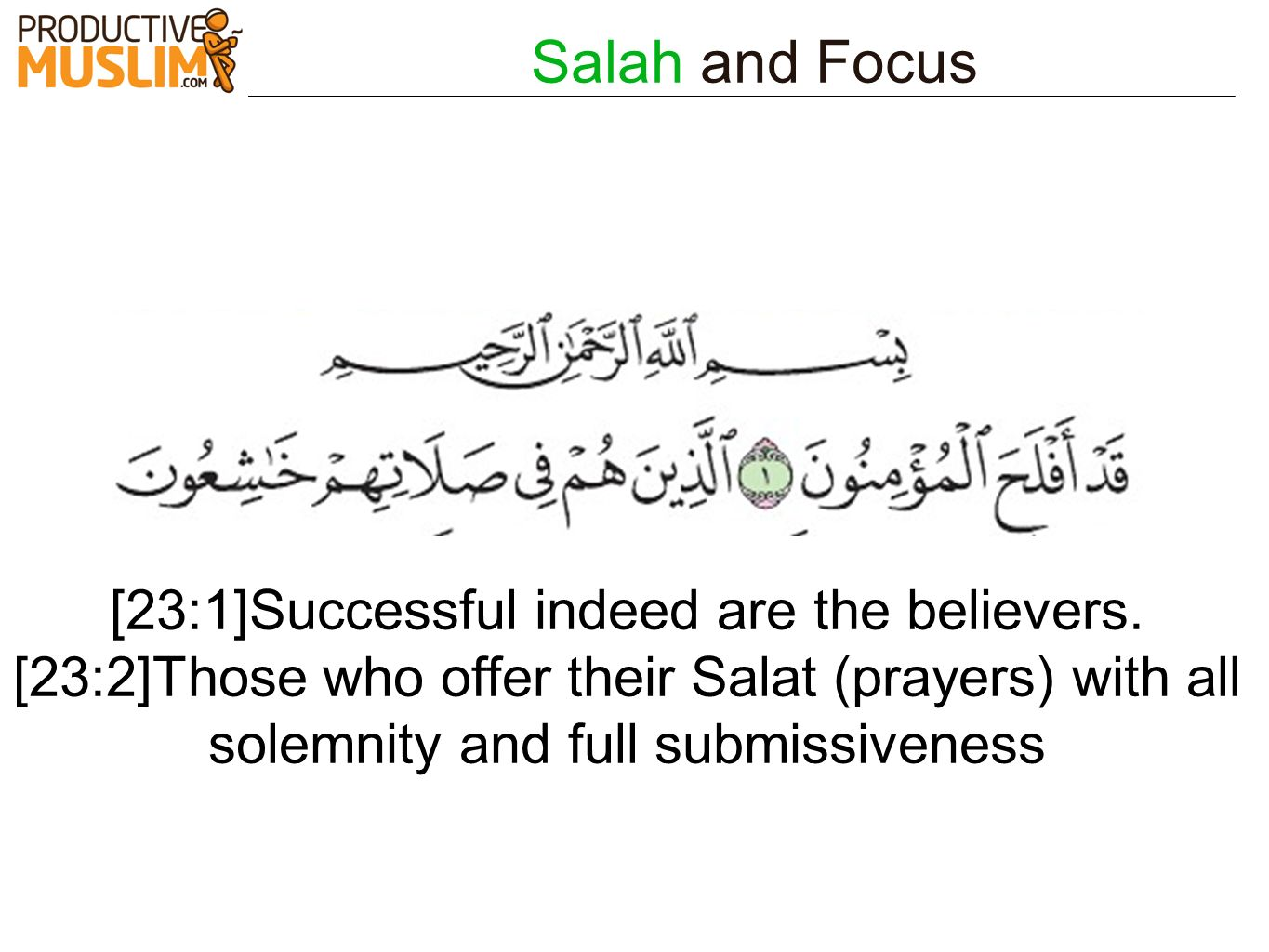 [23:1]Successful indeed are the believers.