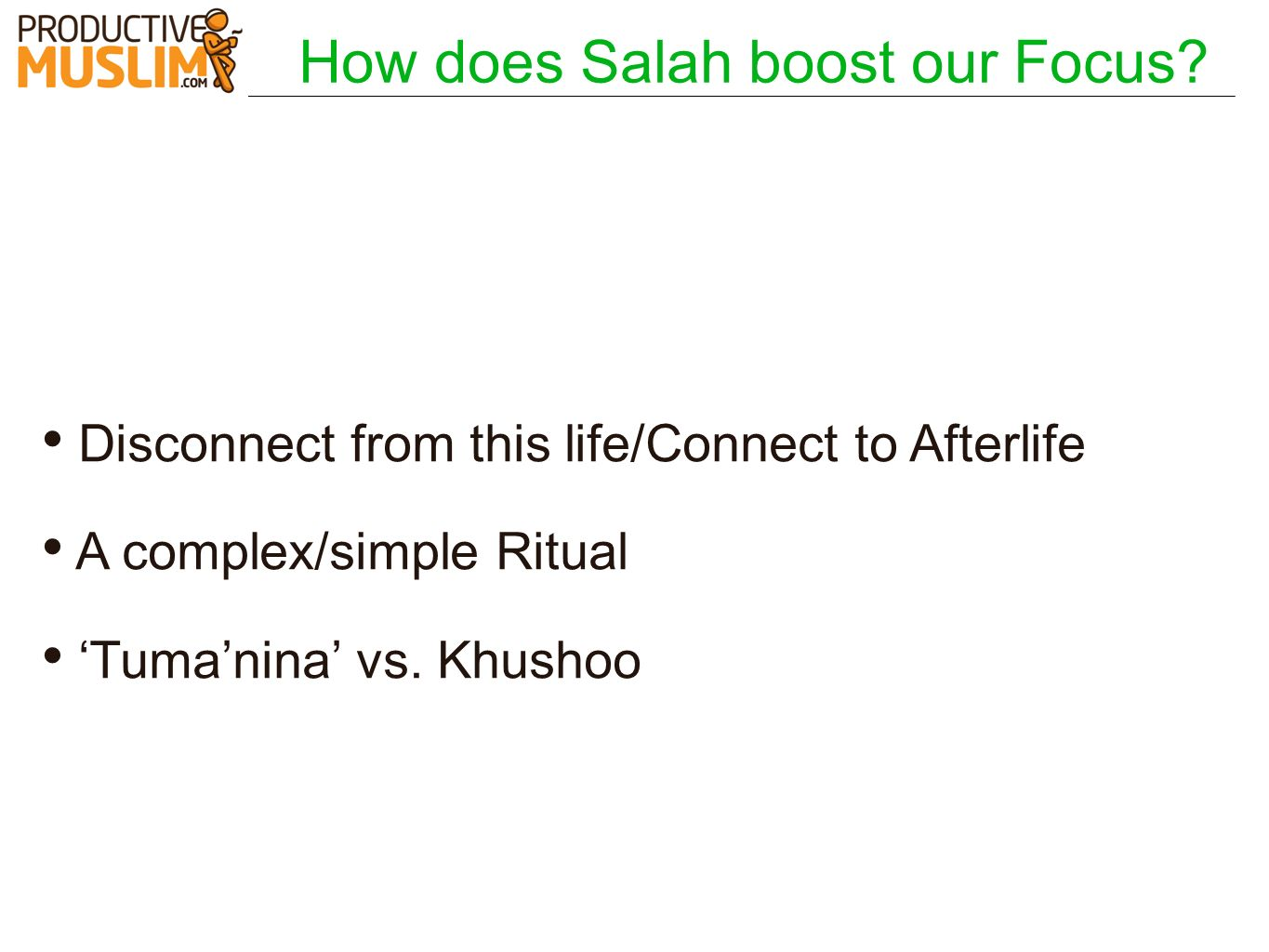 How does Salah boost our Focus