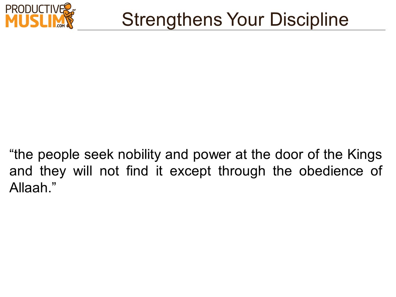 Strengthens Your Discipline
