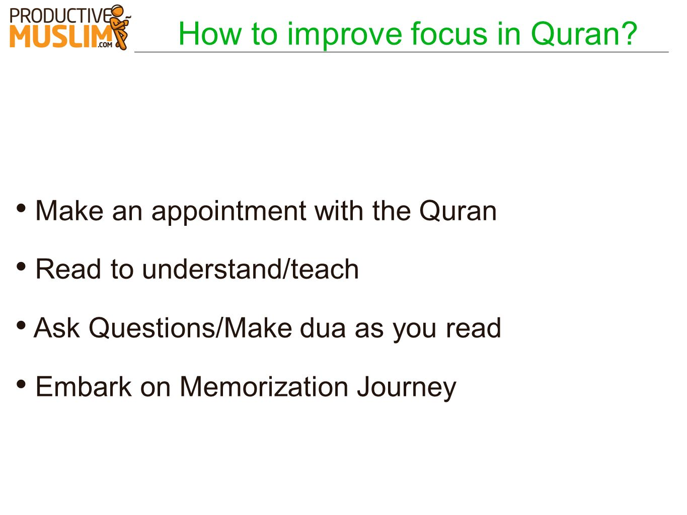 How to improve focus in Quran