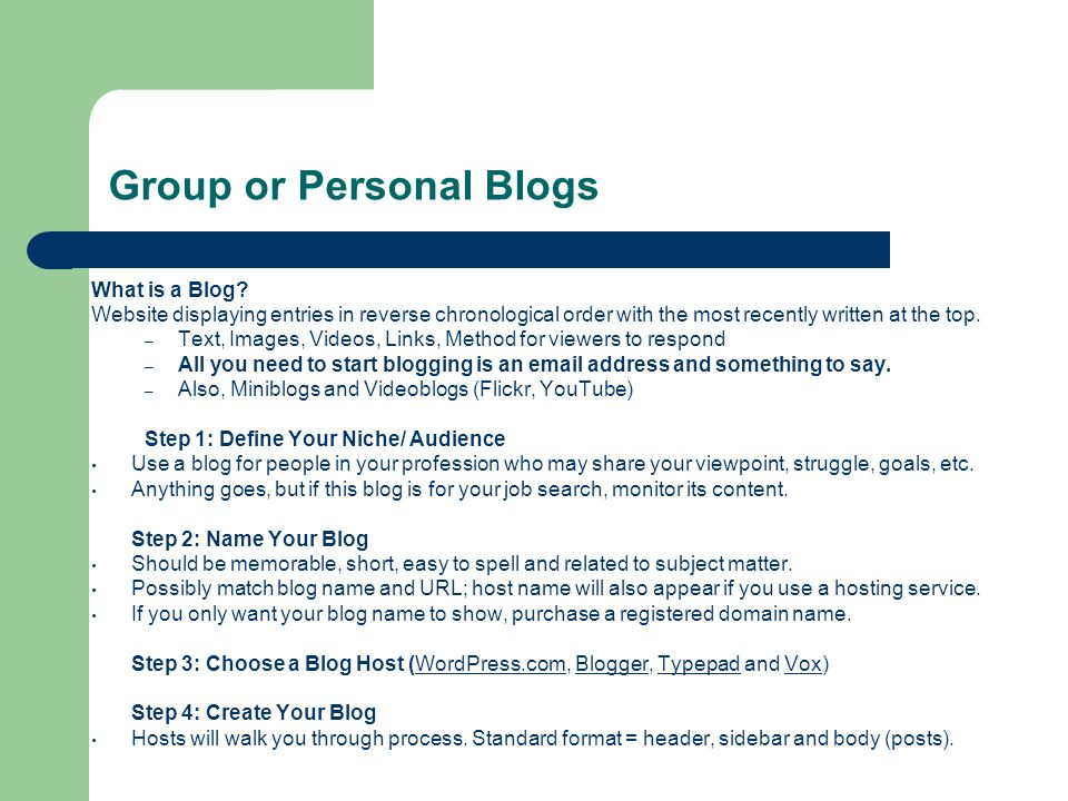 Group or Personal Blogs