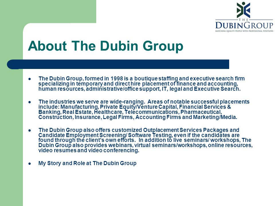 About The Dubin Group