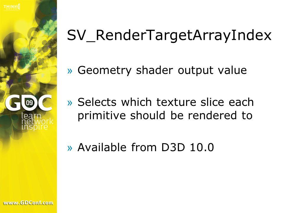 SV_RenderTargetArrayIndex