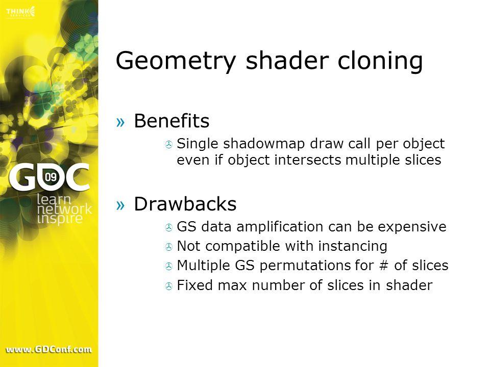 Geometry shader cloning