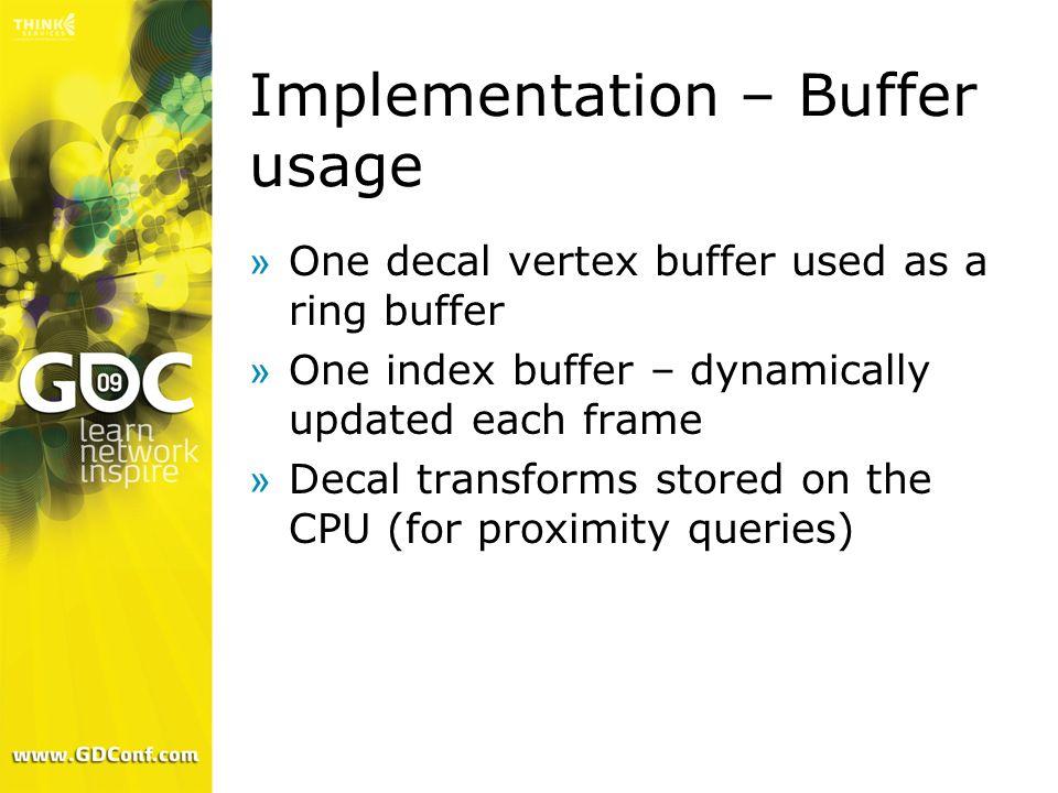 Implementation – Buffer usage