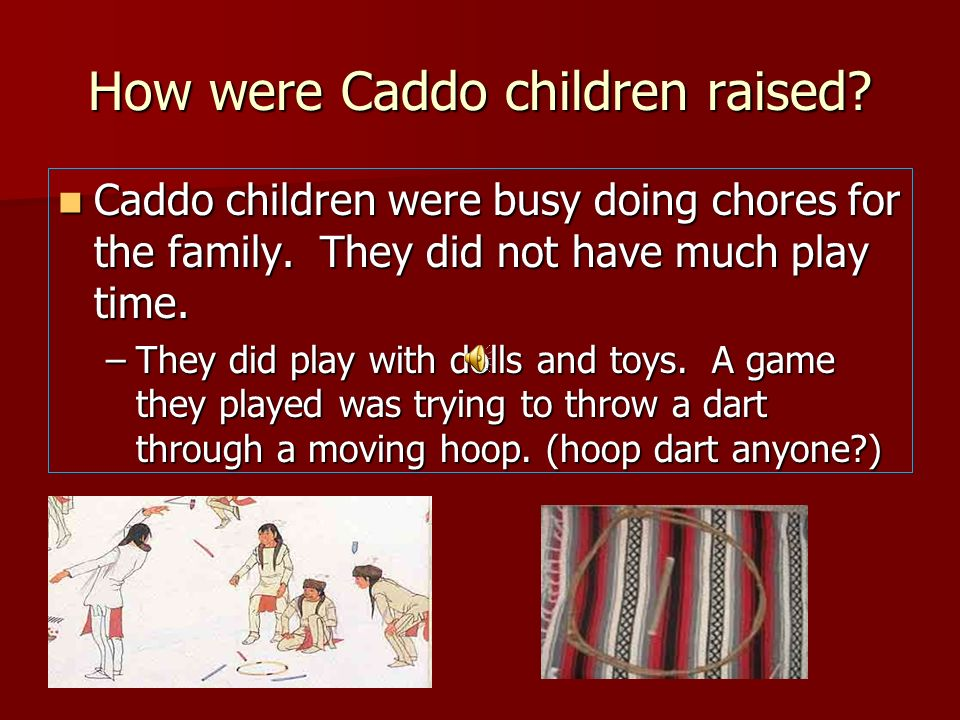 How were Caddo children raised