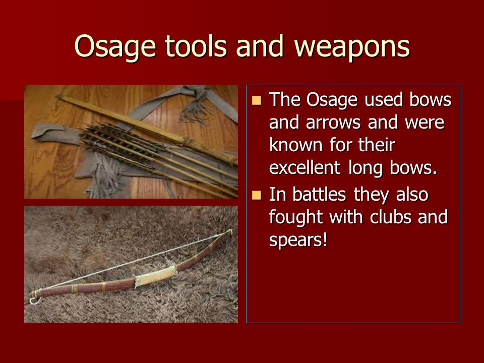 Osage tools and weapons