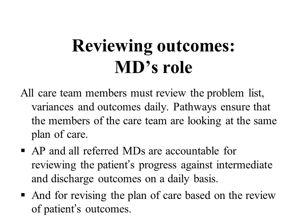 Reviewing outcomes: MD's role