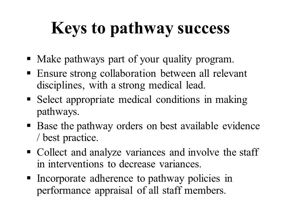 Keys to pathway success