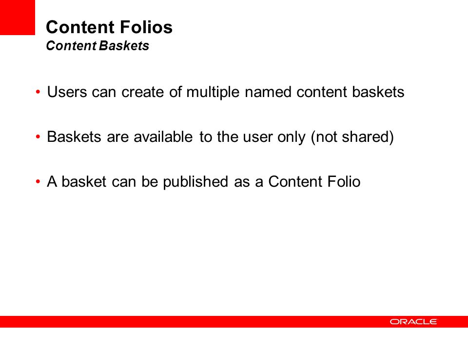 Content Folios Content Baskets