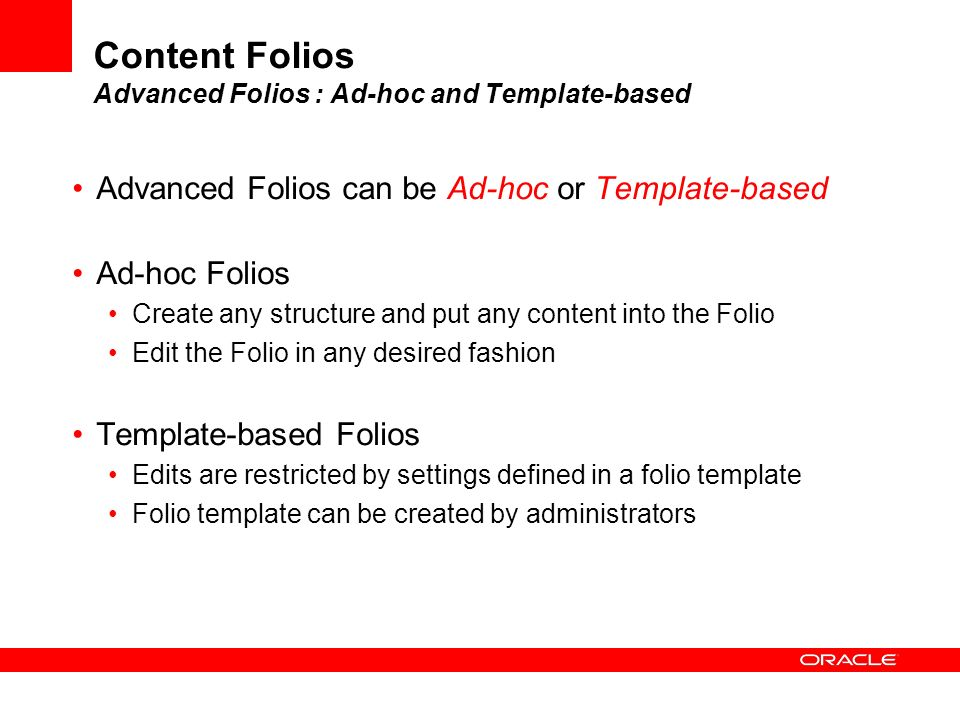 Content Folios Advanced Folios : Ad-hoc and Template-based