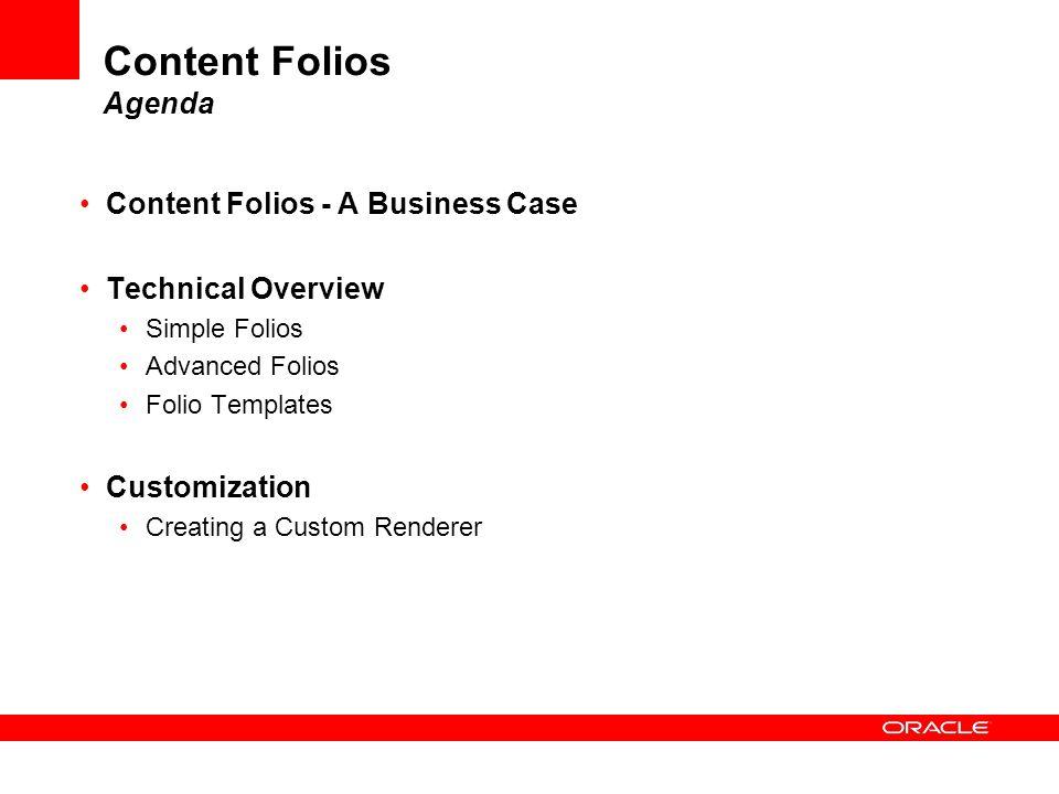 Content Folios Agenda Content Folios - A Business Case