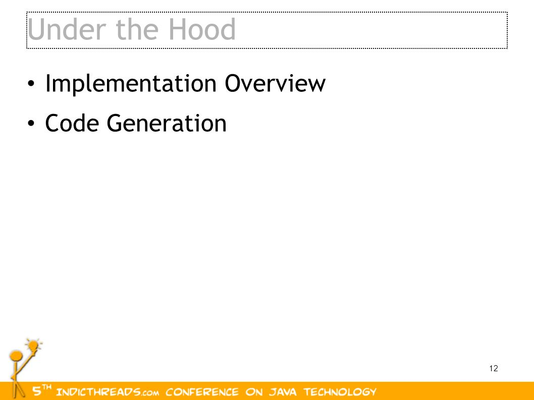 Under the Hood Implementation Overview Code Generation