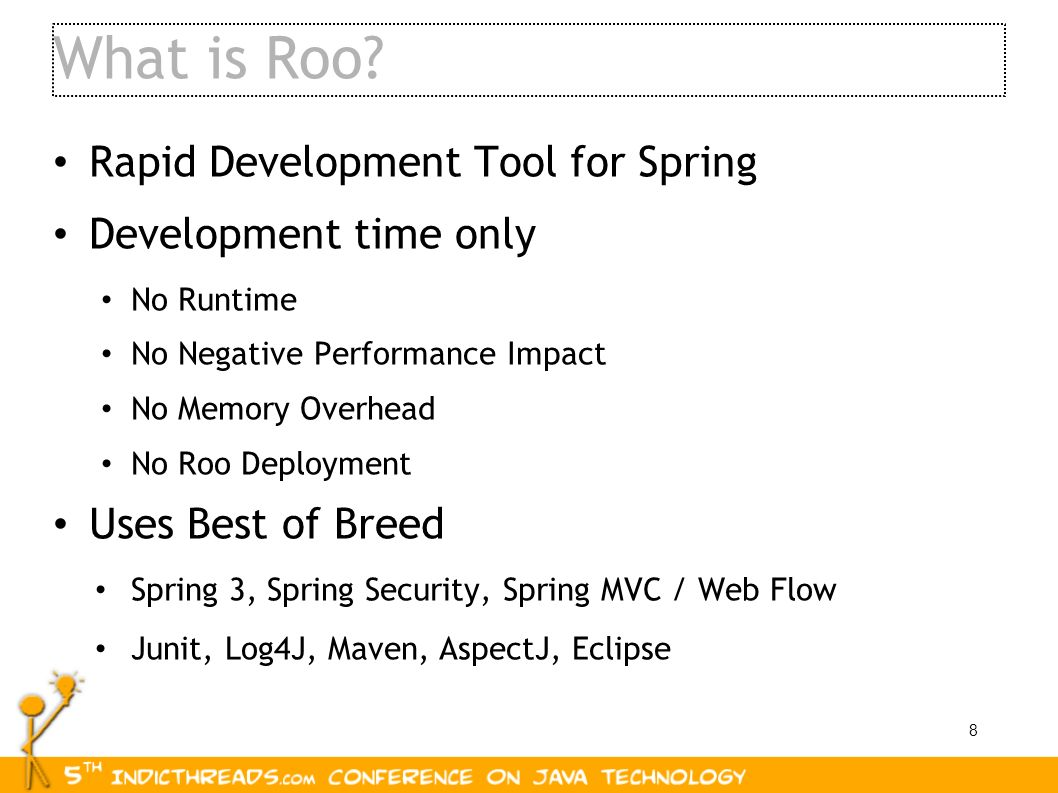 What is Roo Rapid Development Tool for Spring Development time only