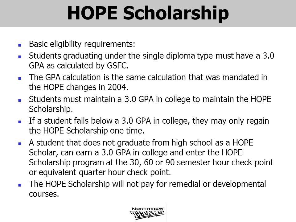 HOPE Scholarship Basic eligibility requirements: