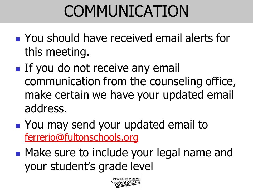 COMMUNICATION You should have received email alerts for this meeting.